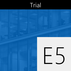 Try Enterprise Mobility + Security E5 for free