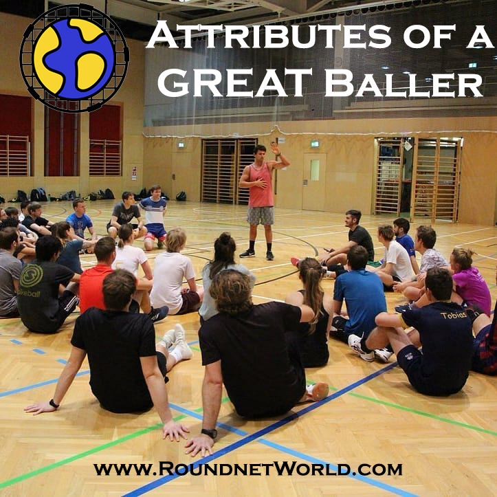 Attributes of a GREAT Baller
