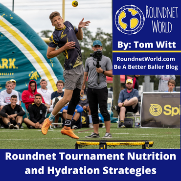 Roundnet Tournament Nutrition and Hydration Strategies