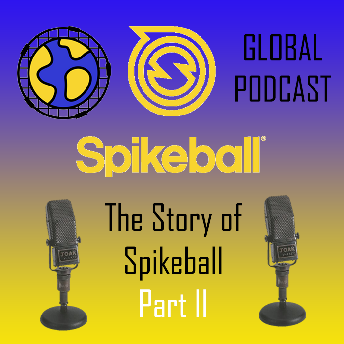 The Story of Spikeball - Part II