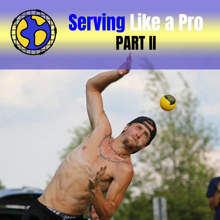 Serving Like a Pro - Part 2
