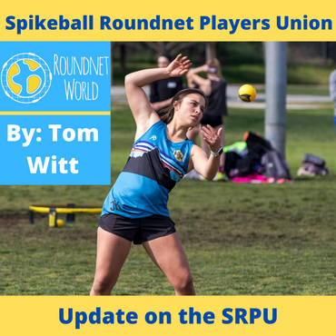 Spikeball Roundnet Players Union - Update on the SRPU