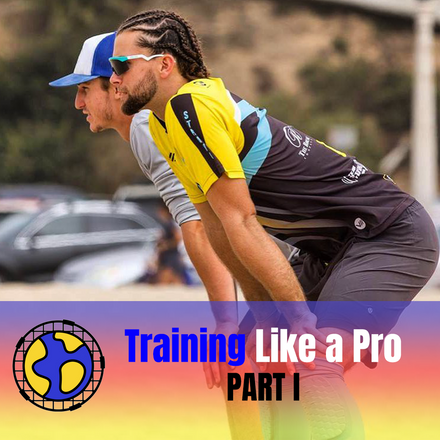 Training like a Pro - Part 1