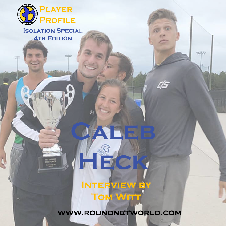 Roundnet World Isolation Special Player Interview #4 - Caleb Heck - Two Time Spikeball Roundnet National Championship Runner-Up