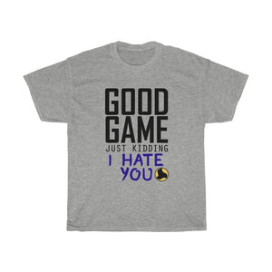 Good Game, just kidding.. Tee - roundnet world - spikeball clothing