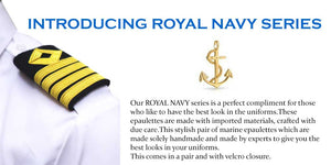Introducing Royal Navy Series of epaulettes.