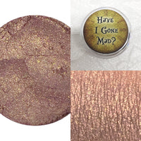 Have I Gone Mad? Loose Eyeshadow
