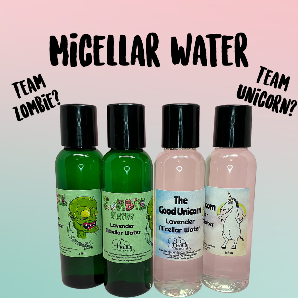 MICELLAR WATER ~ Zombie Slayer OR Good Unicorn