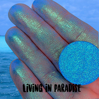 LIVING IN PARADISE ~ Pressed Chameleon Eyeshadow