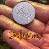 DELUSION ~  Pressed Phantom Eyeshadow Pigment