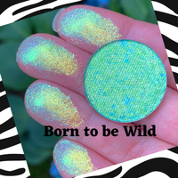 BORN TO BE WILD ~ Wild Pressed Chameleon Eyeshadow