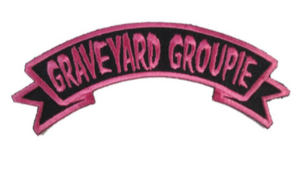 GRAVEYARD GROUPIE Clothing Patch