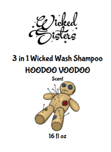 New! 3 in 1 Wicked Wash Shampoo- HOODOO VOODOO (Lemon Sugar Drops)