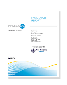 DiSC Assessment:  Everything DiSC® Facilitator Report
