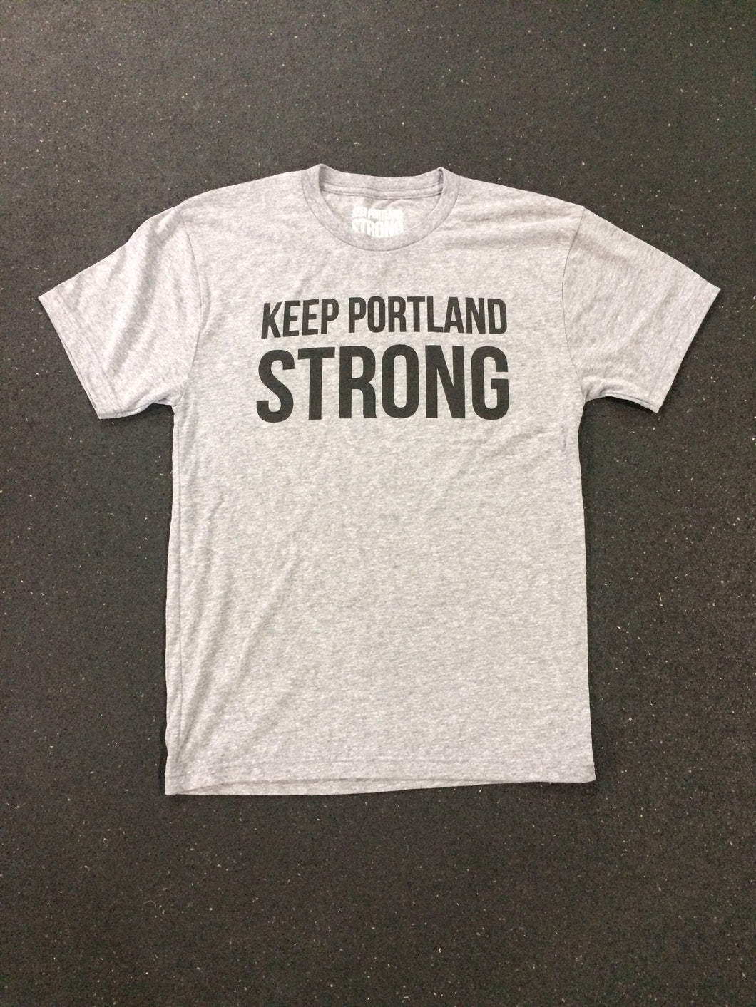 KEEP PORTLAND STRONG TEE - HEATHER GREY