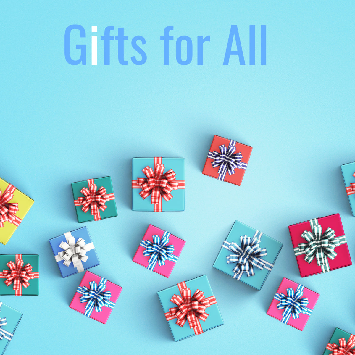 Gifts for All
