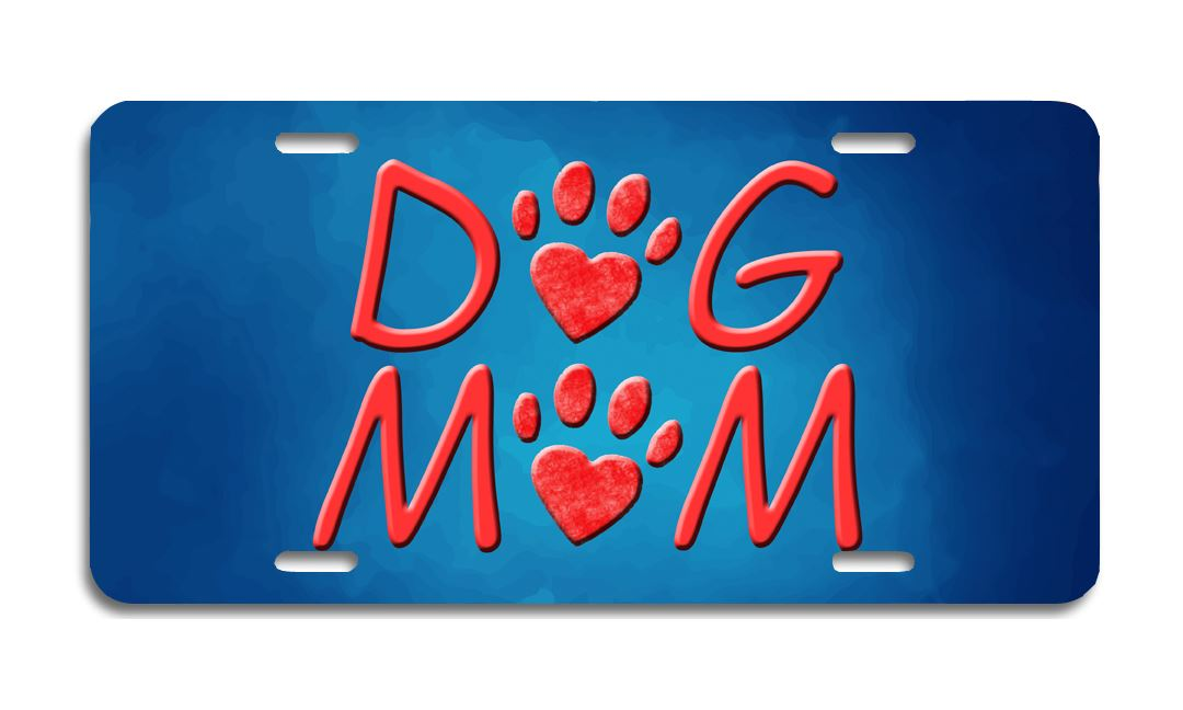 Dog Mom - Aluminum License Plate