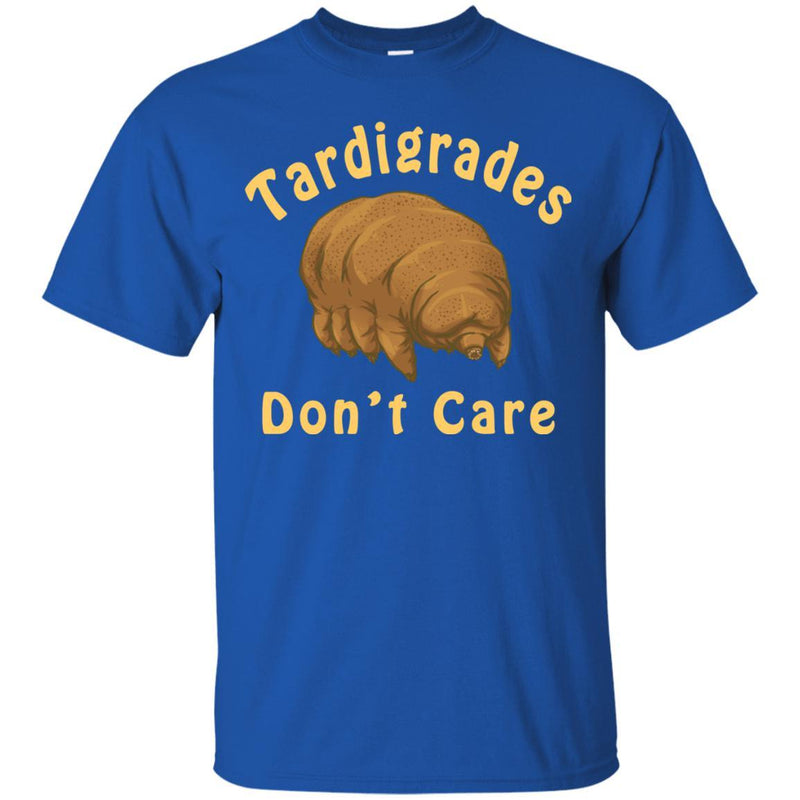 Tardigrades Don't Care