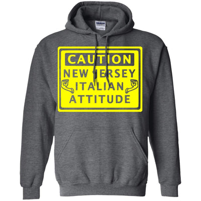 Caution New Jersey Italian Attitude Shirts