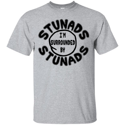 Surrounded By Stunads Shirt