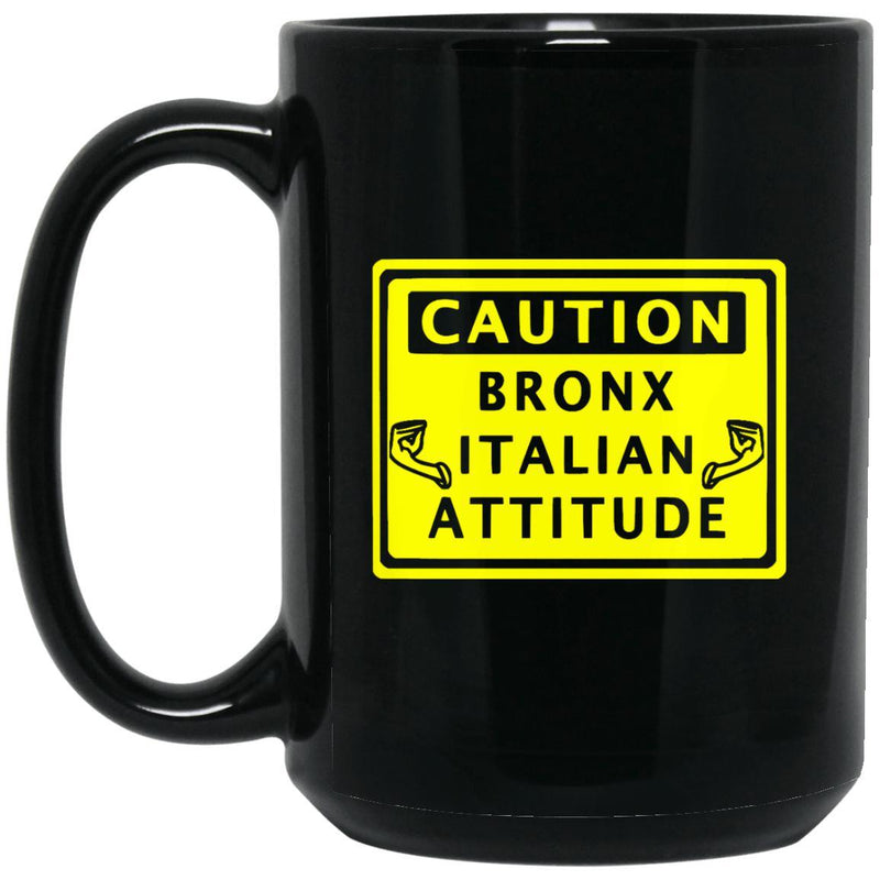 Caution Bronx Italian Mugs