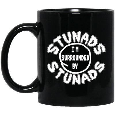 Surrounded By Stunads Mugs