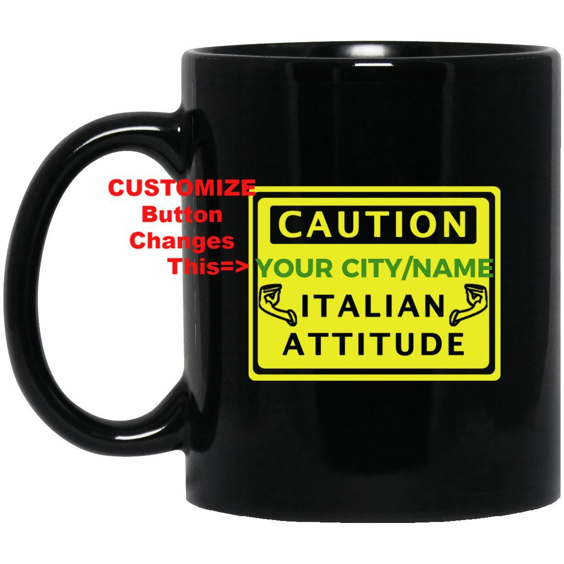 Custom Caution Italian Mugs