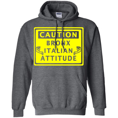 Caution Bronx Italian Attitude Shirts