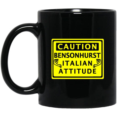 Caution Bensonhurst Italian Mugs