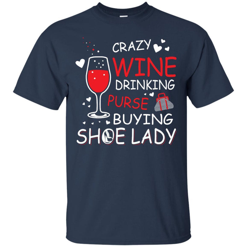Crazy Wine Purse Shoe Lady Wine Shirt