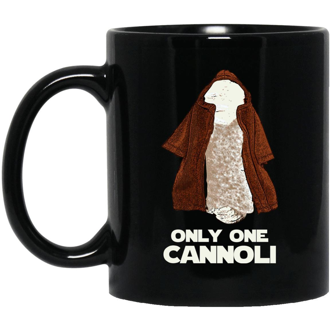 Only One Cannoli Mugs