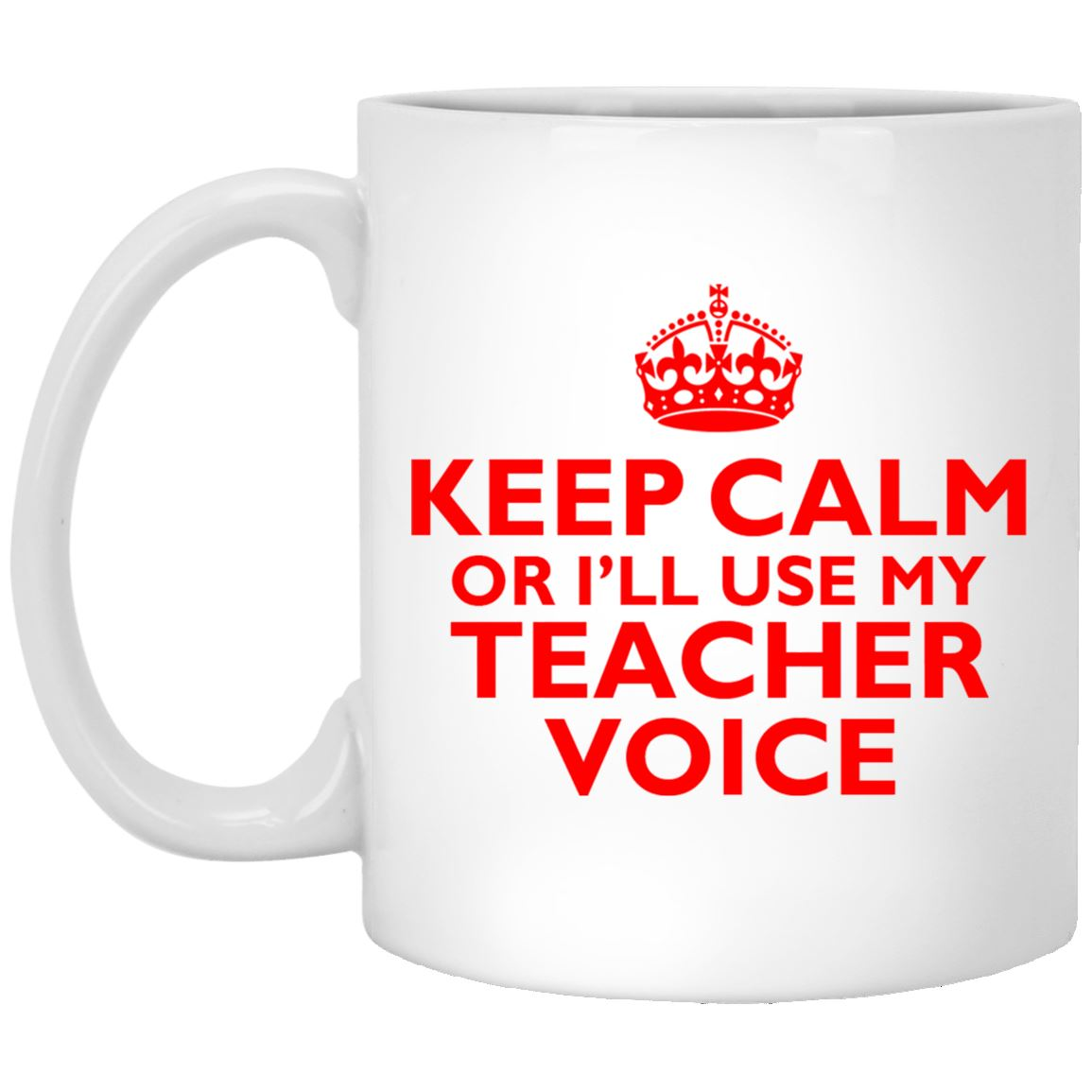 Keep Calm Teacher Voice Mugs