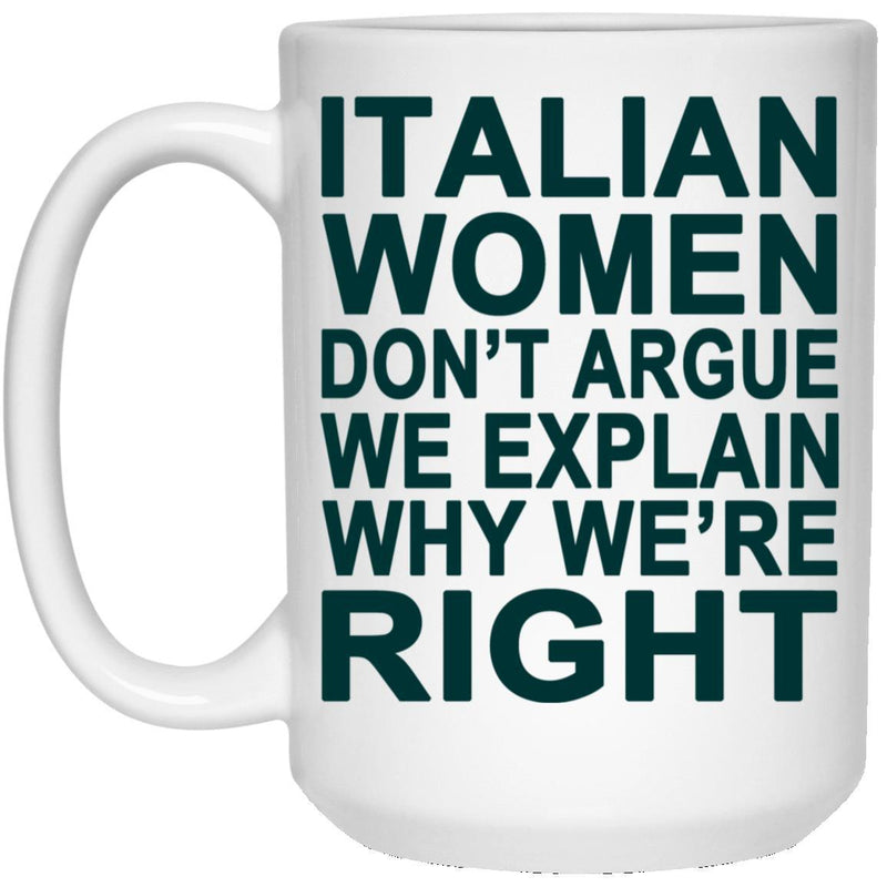 Italian Women Don't Argue!