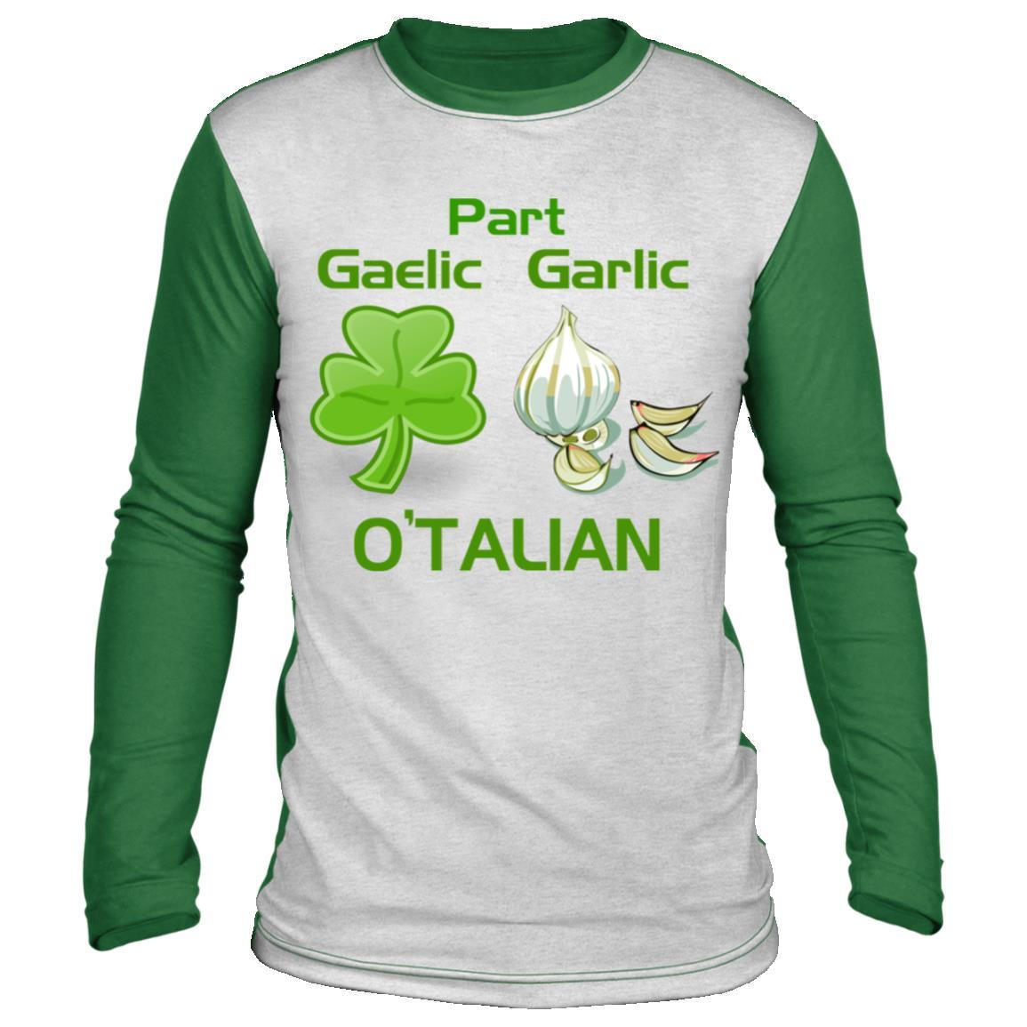 O'Talian Gaelic Garlic Long Sleeve Shirt