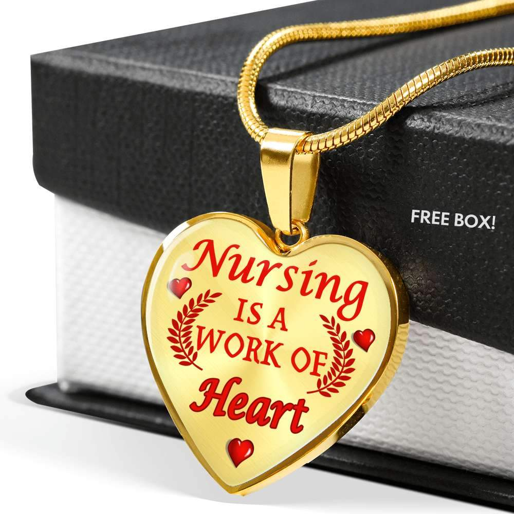 Nursing Is A Work of Heart Nurse Necklace