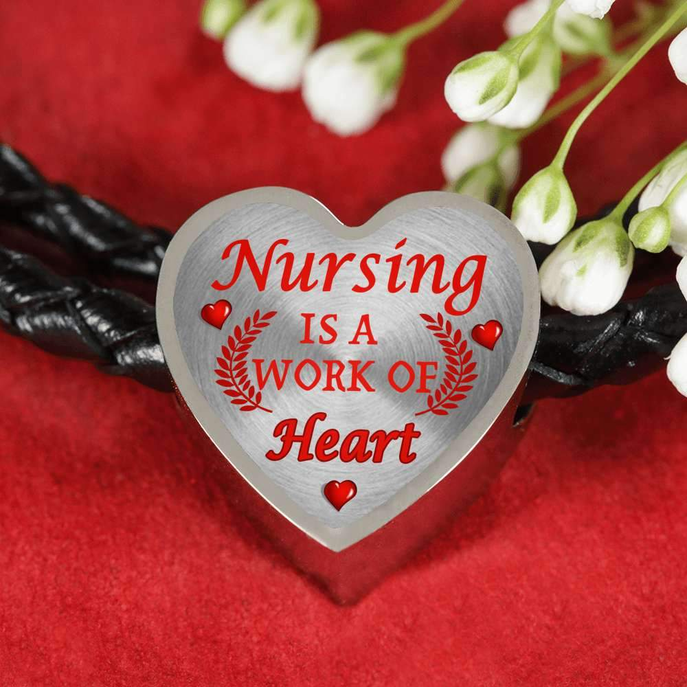 Nursing Is A Work of Heart Nurse Bracelet