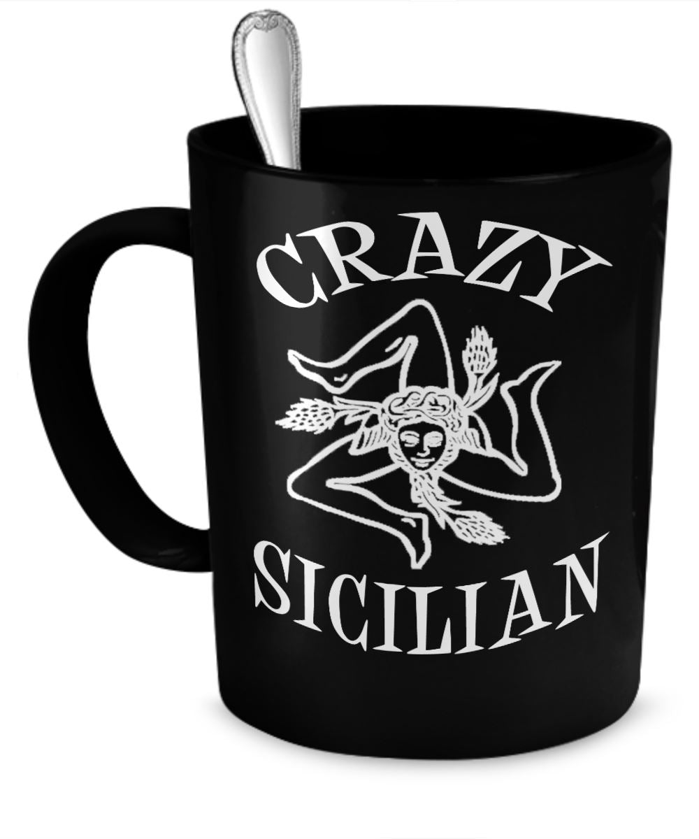 Crazy Sicilian Mug Gift for the Sicilian Italian