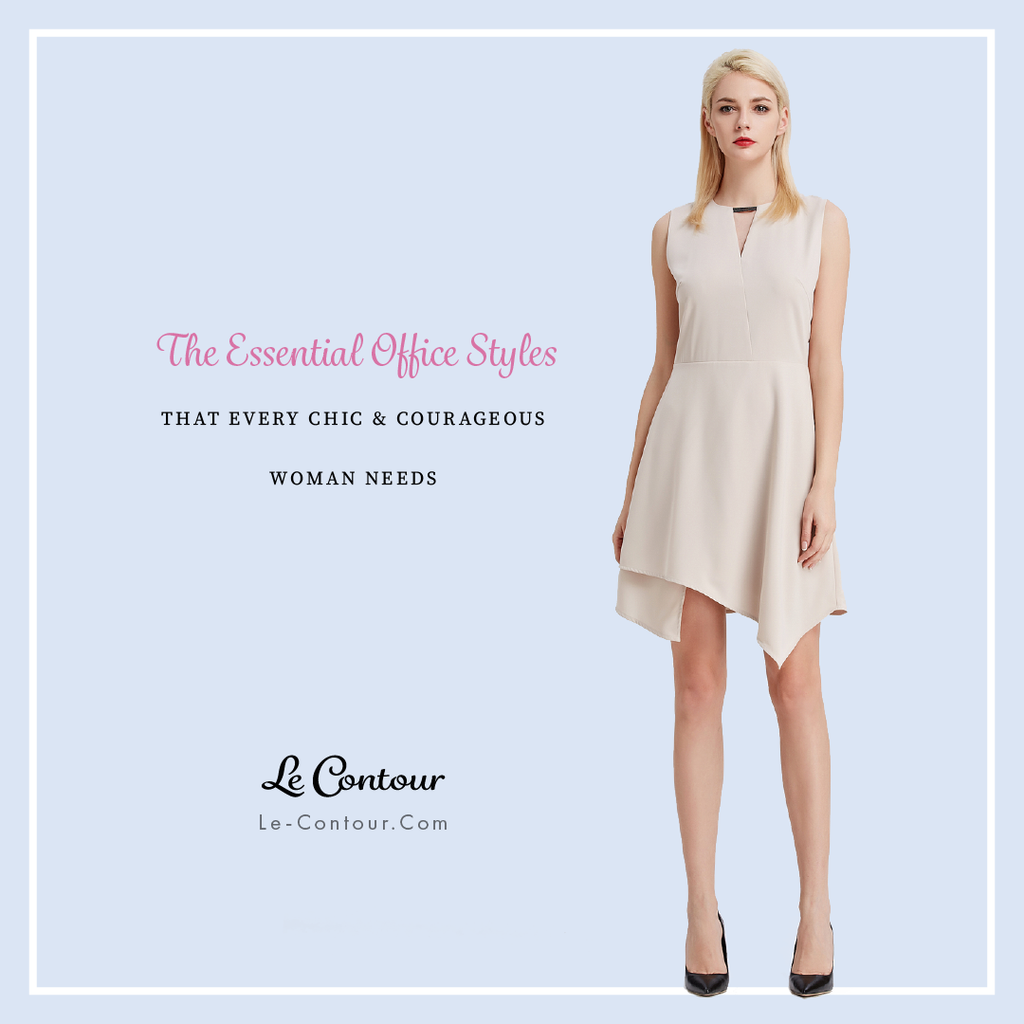The Essential Office Styles that every Chic & Courageous Woman Needs