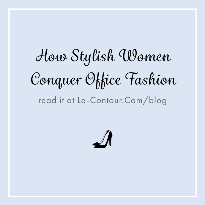 How Stylish Women Conquer Office Fashion