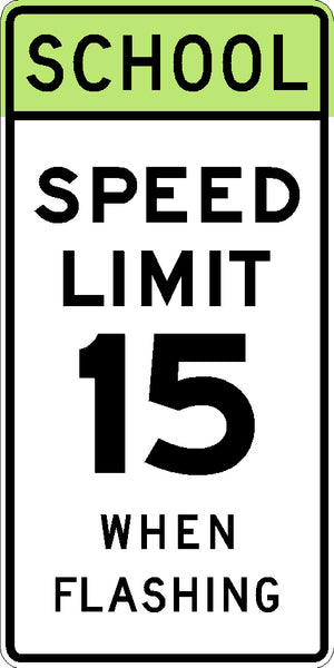 S5-1, MUTCD SCHOOL SPEED LIMIT WHEN FLASHING