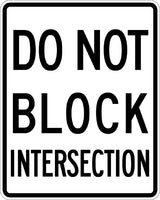 R10-7, MUTCD DO NOT BLOCK INTERSECTION