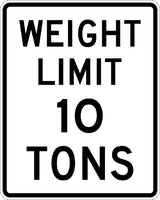 R12-1 MUTCD Weight Limit 10 Tons