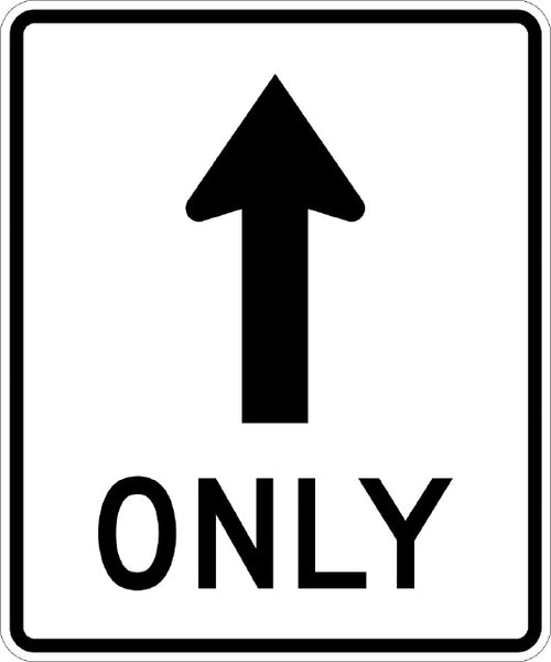 R3-5A, MUTCD Straight Only Lane  Arrow Sign