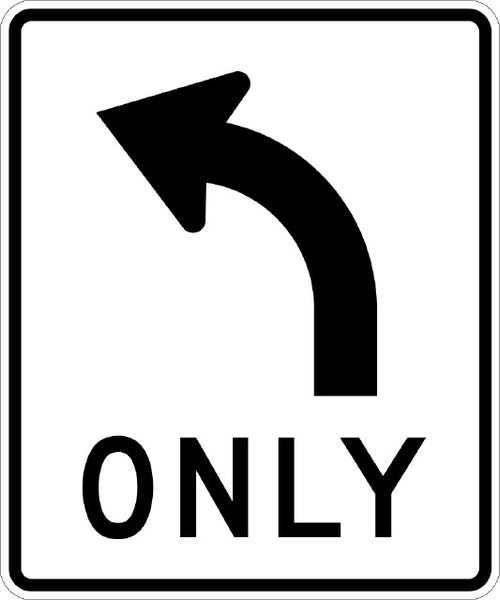 R3-5L, MUTCD Left Turn Only Sign