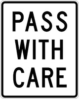 R4-2, MUTCD PASS WITH CARE
