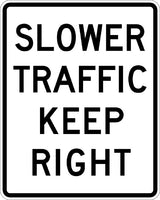 R4-3, MUTCD SLOWER TRAFFIC KEEP RIGHT