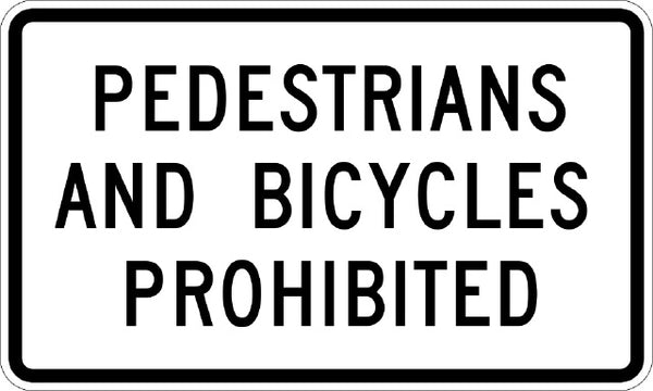 R5-10B. MUTCD PEDESTRIANS AND BICYCLES PROHIBITED