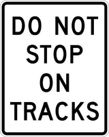 R8-8,  MUTCD DO NOT STOP ON TRACKS