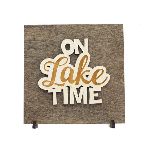 On Lake Time . Wood Sign