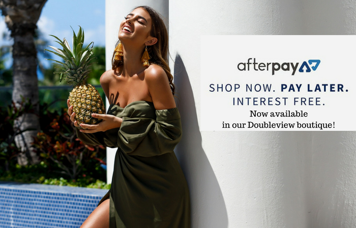 Afterpay Now Available In Our Doubleview Boutique!